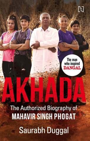 Akhada Biography Mahavir Singh Phogat Saurabh Duggal