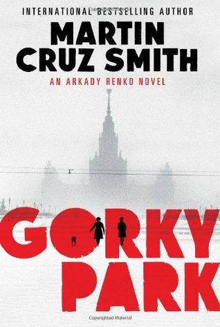 Gorky Park Martiz Cruz Smith
