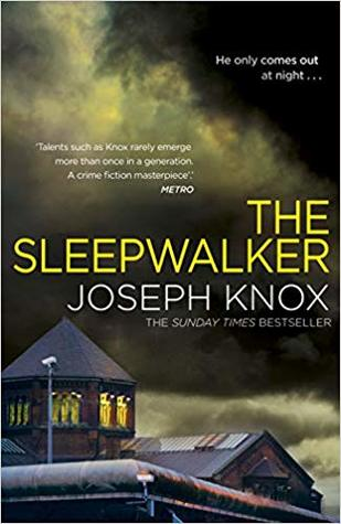 The Sleepwalker Joseph Knox