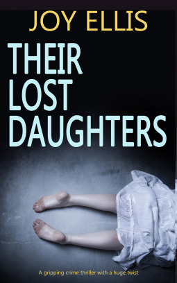 Their Lost Daughters by Joy Ellis