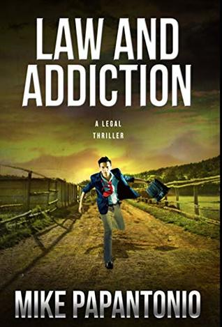 Law and Addiction Mike Papantonio